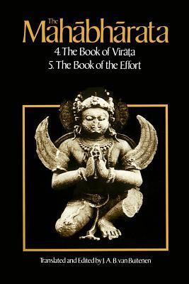 The Mahabharata, Volume 3: Book 4: The Book of the Virata, Book 5: The Book of the Effort