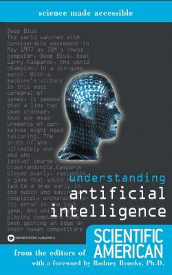 Understanding Artificial Intelligence Understanding Artificial Intelligence
