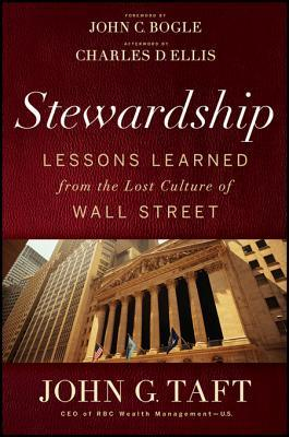 Stewardship: Lessons Learned from the Lost Culture of Wall Street
