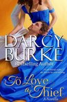 To Love A Thief (Secrets & Scandals, #4)