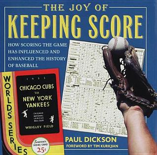The Joy of Keeping Score by Paul Dickson