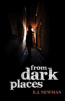 From Dark Places by Emma Newman