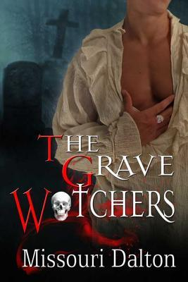 The Grave Watchers (Grave Watchers, #1)
