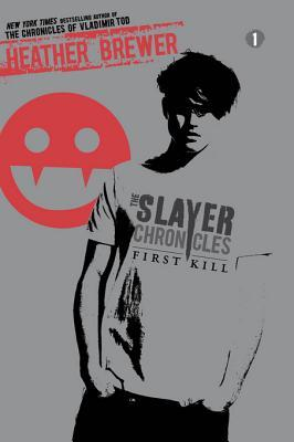 The Slayer Chronicles: First Kill
