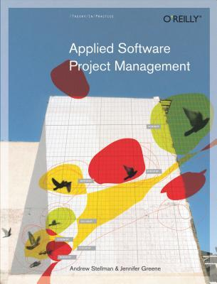 Applied Software Project Management by Andrew Stellman