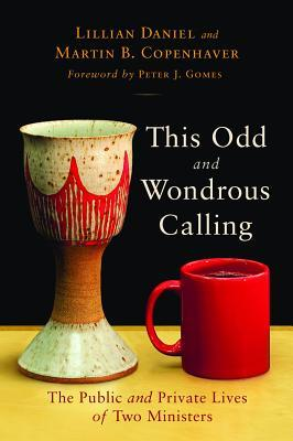 This Odd and Wondrous Calling by Lillian Daniel
