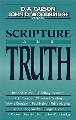 Scripture and Truth by D.A. Carson