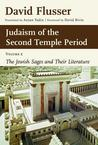 Judaism of the Second Temple Period, Volume 2: The Jewish Sages and Their Literature