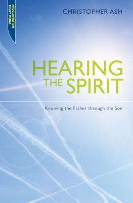 Hearing the Spirit: Making the Father Through the Son