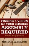 Sacred Assembly: 15 Biblical Steps to Renew Your Church