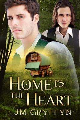 Home is the Heart by J.M. Gryffyn