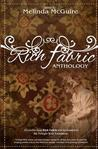 Rich Fabric - an Anthology: The Tradition, Symbolism and Culture of  Quilting