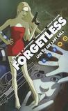 Forgetless: Live to See the Last Call (New Edition)