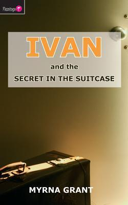 Ivan and the Secret in the Suitcase (Ivan)