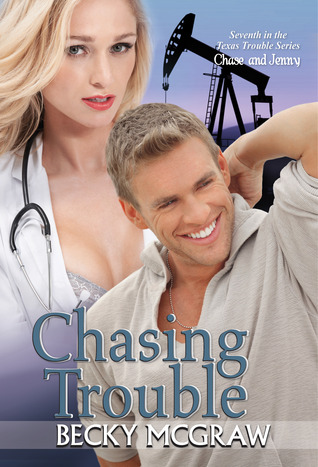 Chasing Trouble by Becky McGraw