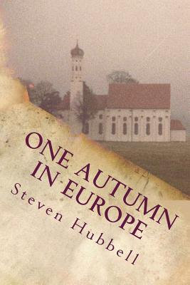 Free download One Autumn in Europe by Steven Hubbell PDF