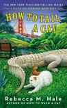 How to Tail a Cat (The Cats and Curios Mystery #4)