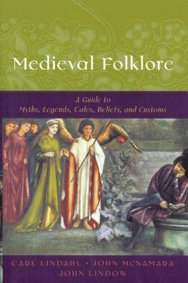 Medieval Folklore by Carl Lindahl
