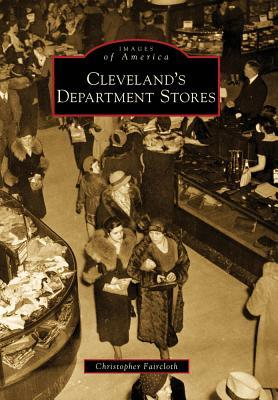 Cleveland's Department Stores (OH) (Images of America)