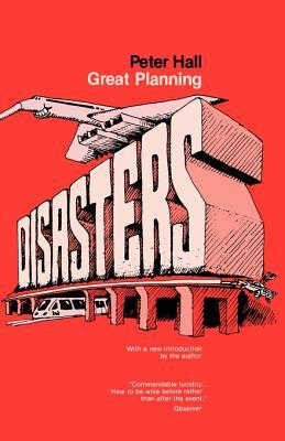 Great Planning Disasters: With a New Introduction