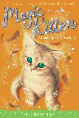 Moonlight Mischief (Magic Kitten #5)