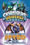 Spyro Versus the Mega Monsters (The Mask of Power, #1)