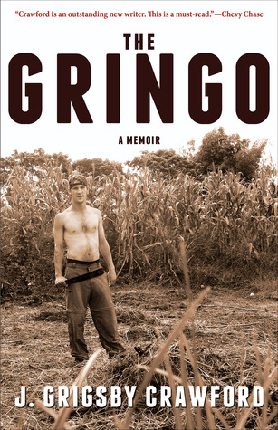 The Gringo by J. Grigsby Crawford