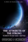 The Attribute of the Strong (Battle for the Solar System #3)