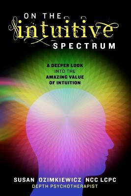 On the Intuitive Spectrum by Susan Ozimkiewicz