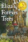 Eliza's Forever Trees
