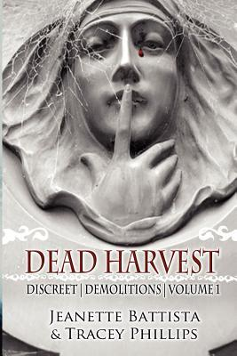 Dead Harvest: Discreet Demolitions