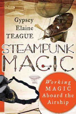 Steampunk Magic: Working Magic Aboard the Airship
