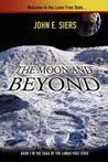 The Moon and Beyond