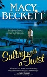 Sultry with a Twist (Sultry Springs, #1)