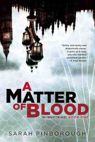 Review: A Matter of Blood (The Forgotten Gods #1) by Sarah Pinborough
