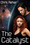 The Catalyst (The Targon Tales, #1)