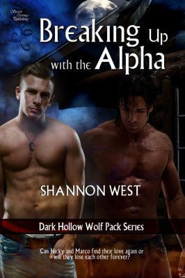 Breaking Up With The Alpha (Dark Hollow Wolf Pack, #6)