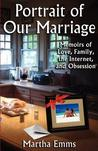 Portrait of Our Marriage by Martha Emms