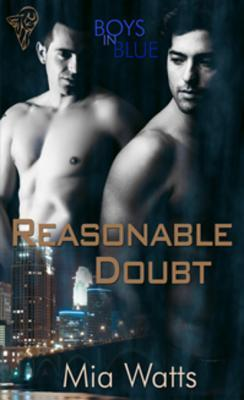 Reasonable Doubt by Mia Watts