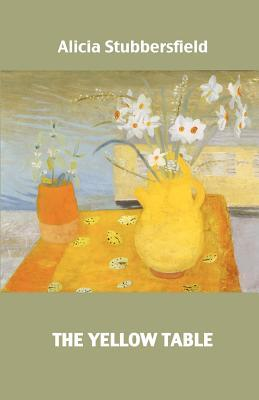 The Yellow Table Alicia Stubbersfield