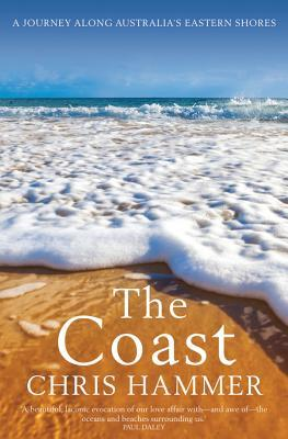 The Coast: A Journey Along Australia's Eastern Shores