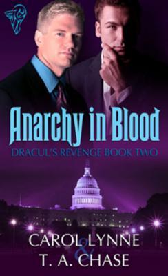 Anarchy in Blood (Dracul's Revenge, #2)