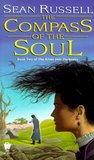 The Compass of the Soul (The River Into Darkness, #2)