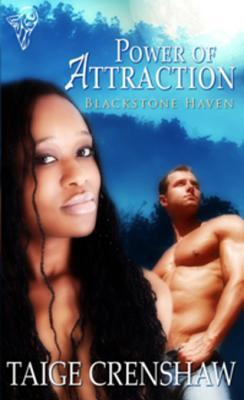 Power of Attraction by Taige Crenshaw