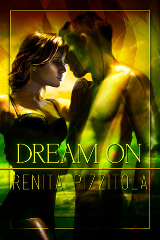 Review: Dream On by Renita Pizzitola