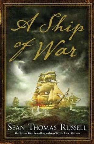 A Ship of War by Sean Thomas Russell