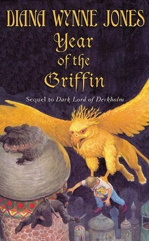 The Year of the Griffin by Diana Wynne Jones