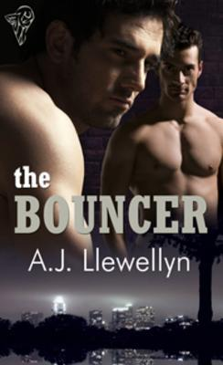 The Bouncer by A.J. Llewellyn