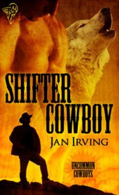 Shifter Cowboy by Jan  Irving