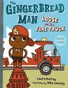 The Gingerbread Man Loose on the Fire Truck